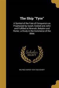 SHIP TYRE