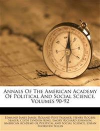 Annals Of The American Academy Of Political And Social Science, Volumes 90-92