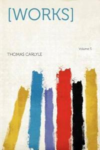 [Works] Volume 5