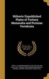 HITHERTO UNPUBLISHED PLATES OF