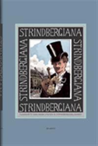 Strindbergiana - Tjugosjätte samlingen utgiven av Strindbergssällskapet