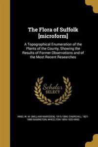 FLORA OF SUFFOLK MICROFORM