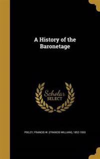 HIST OF THE BARONETAGE