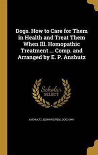 DOGS HT CARE FOR THEM IN HEALT