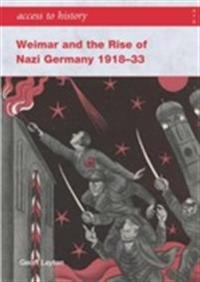Weimar and the Rise of Nazi Germany 1918-1933