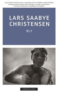 Bly - Lars Saabye Christensen | Ridgeroadrun.org