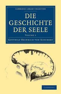 Die Geschichte der Seele 2 Volume Set Die Geschichte der Seele