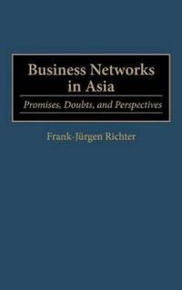 Business Networks in Asia