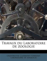 Travaux du Laboratoire de zoologie