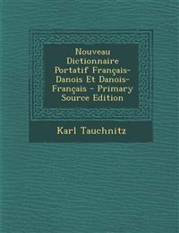 Nouveau Dictionnaire Portatif Français-Danois Et Danois-Français