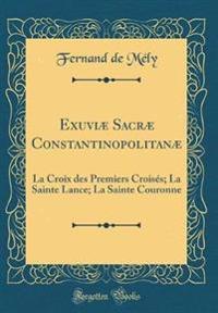 Exuviæ Sacræ Constantinopolitanæ
