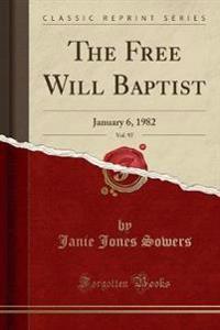 The Free Will Baptist, Vol. 97