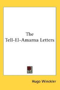 The Tell-El-Amarna-Letters