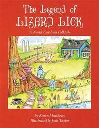 The Legend of Lizard Lick: A North Carolina Folktale