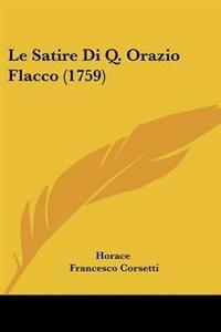 Satire Di Q. Orazio Flacco (1759)
