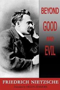 Beyond Good and Evil - Friedrich Wilhelm Nietzsche - böcker (9781604505122)     Bokhandel