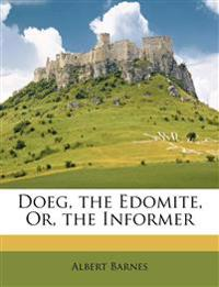 Doeg, the Edomite, Or, the Informer