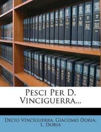Pesci Per D. Vinciguerra...