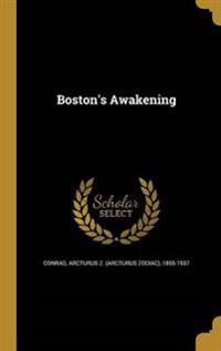 BOSTONS AWAKENING