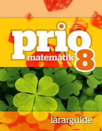 Prio Matematik 8 Lärarguide