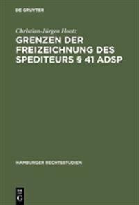 Grenzen Der Freizeichnung Des Spediteurs   41 Adsp