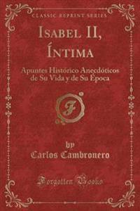 Isabel II, Íntima