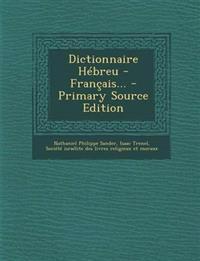 Dictionnaire Hébreu - Français...