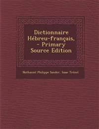 Dictionnaire Hébreu-français,