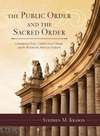 The Public Order and the Sacred Order