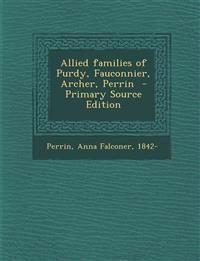 Allied families of Purdy, Fauconnier, Archer, Perrin