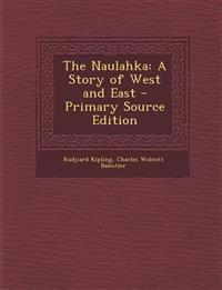 The Naulahka: A Story of West and East