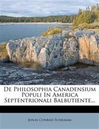 de Philosophia Canadensium Populi in America Septentrionali Balbutiente...
