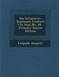 Das Infanterie-Regiment Freiherr Von Hess Nr. 49