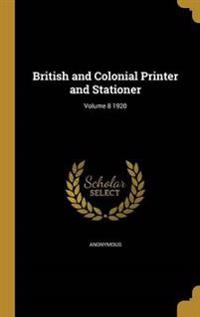 BRITISH & COLONIAL PRINTER & S