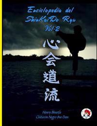 Enciclopedia del Shinkaido Ryu Tomo II