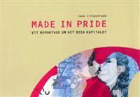 Made in pride -ett reportage om det rosa kapitalet.