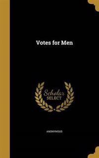 VOTES FOR MEN