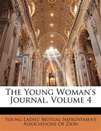 The Young Woman's Journal, Volume 4