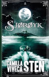 Sjørøyk - Camilla Sten, Viveca Sten pdf epub