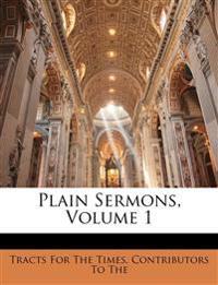 Plain Sermons, Volume 1