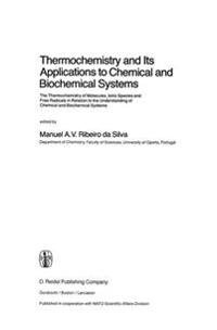 Thermochemistry and Its Applications to Chemical and Biochemical Systems