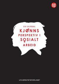 Kjønnsperspektiv i sosialt arbeid - Siv Oltedal pdf epub