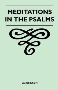 Meditations In The Psalms