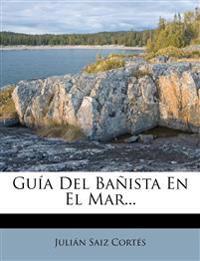 Guía Del Bañista En El Mar...