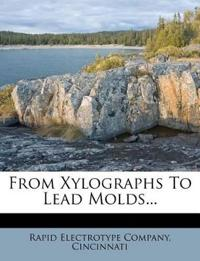 From Xylographs To Lead Molds...