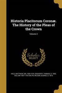 HISTORIA PLACITORUM CORONAE TH