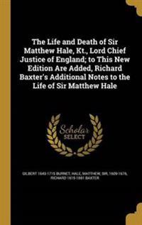 LIFE & DEATH OF SIR MATTHEW HA