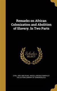 REMARKS ON AFRICAN COLONIZATIO