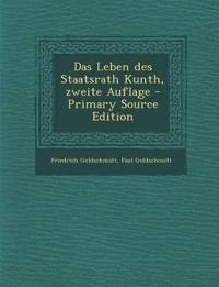 Das Leben des Staatsrath Kunth, zweite Auflage