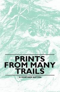 Prints From Many Trails